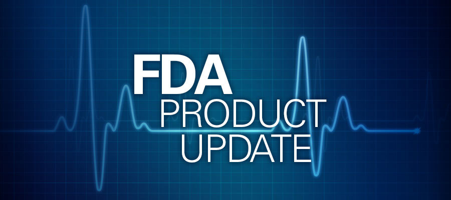 FDA product update