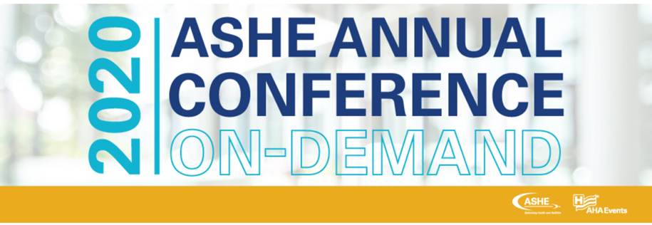ASHE Annual 2020 VIRTUAL CONFERENCE On Demand